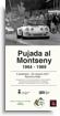 Pujada al Montseny. 1964-1989